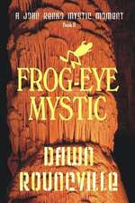 Frog-Eye Mystic