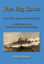 The Big Spud: USS Idaho in WWII