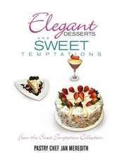 Elegant Desserts and Sweet Temptations