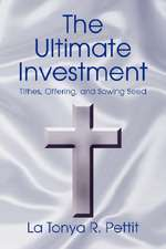 The Ultimate Investment