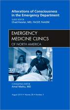 Alterations of Consciousness in the Emergency Department, An Issue of Emergency Medicine Clinics