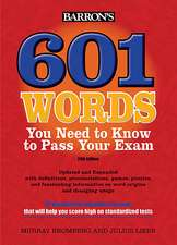 Barron's 601 Words You Need to Know to Pass Your Exam:  English