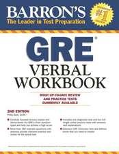 Barron's GRE Verbal Workbook, 2nd Edition:  Core/Plt