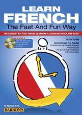 Learn French the Fast and Fun Way [With French-English and MP3]:  Seafaring Skills and Pirate Tales