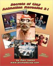 Secrets of Clay Animation Revealed 3!:  Achieve Aging in Place, Manage Elder Care, Master Caregiving