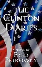 The Clinton Diaries