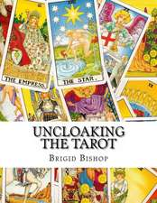 Uncloaking the Tarot