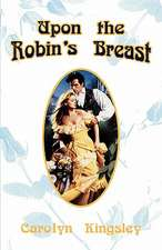 Upon the Robin's Breast
