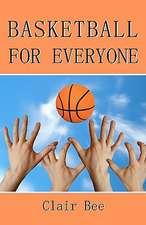Basketball for Everyone