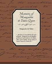 Memoirs of Marguerite de Valois Queen