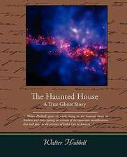 The Haunted House a True Ghost Story:  Administrator