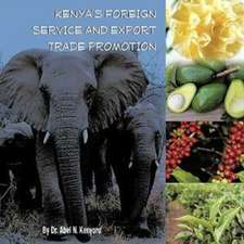 Kenya's Foreign Service and Export Trade Promotion