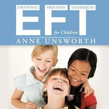 Eft (Emotional Freedom Techniques) for Children