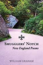 Smugglers' Notch: New England Poems