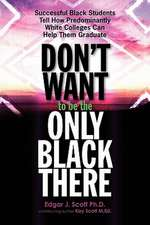 Don't Want to Be the Only Black There