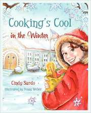 Cooking's Cool in the Winter