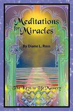 Meditations for Miracles