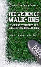 The Wisdom of Walk-Ons