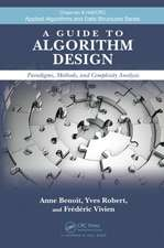 A Guide to Algorithm Design:  Paradigms, Methods, and Complexity Analysis
