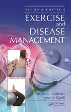 Exercise and Disease Management, Second Edition