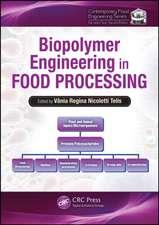 Biopolymer Engineering in Food Processing