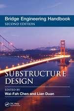 Bridge Engineering Handbook, Second Edition:  Substructure Design