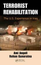 Terrorist Rehabilitation:  The U.S. Experience in Iraq