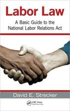Labor Law:  A Basic Guide to the National Labor Relations Act