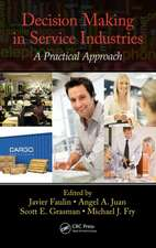 Decision Making in Service Industries:  A Practical Approach