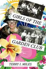 Girls of the Garden Club