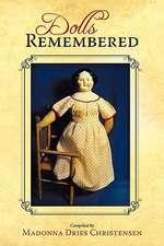 Dolls Remembered