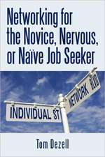 Networking for the Novice, Nervous, or Naive Job Seeker