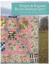 Stripes & Squares Block Sampler Quilt:  25 Traditional & Original Designs
