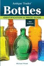Antique Trader Bottles