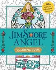 Jim Shore's Angel Coloring Book:  50+ Glorious Folk Art Angel Designs for Inspirational Coloring
