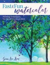 Fast and Fun Watercolor