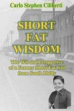 Short Fat Wisdom