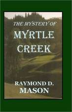 The Mystery of Myrtle Creek:  My Kind of Town