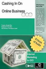 Cashing in on Online Business