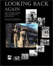 Looking Back Again:  Life Stories from the Prairies of Montana