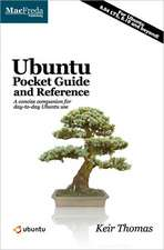 Ubuntu Pocket Guide and Reference:  A Concise Companion for Day-To-Day Ubuntu Use