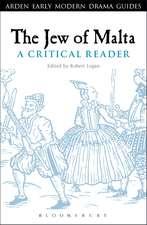 The Jew of Malta: A Critical Reader