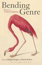 Bending Genre: Essays on Creative Nonfiction