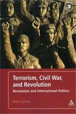 Terrorism, Civil War, and Revolution: Revolution and International Politics, 3rd Edition