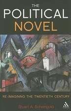 The Political Novel: Re-Imagining the Twentieth Century