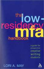 The Low-Residency MFA Handbook: A Guide for Prospective Creative Writing Students