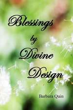 Blessings by Divine Design