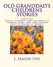 Old Granddad's Childrens Stories