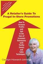 A   Retailer's Guide to Frugal In-Store Promotions