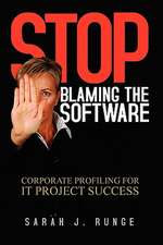 Stop Blaming the Software
